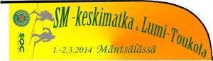 SM-keskimatka & Lumi-Toukola 1.-2.3.2014 Mäntsälässä